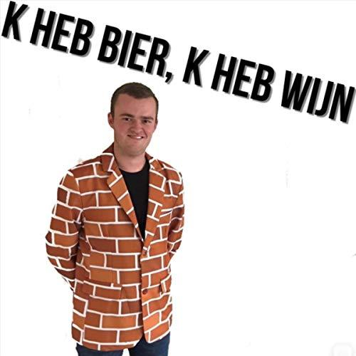 K Heb Bier, K Heb Wijn [Explicit]