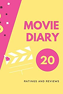 """Movie Diary - Ratings and Reviews: Personal Journal Notebook for Film Students or Movie Buffs   A Perfect Gift to Save Watched Movies History   6"""" x 9"""" 120 Pages"""