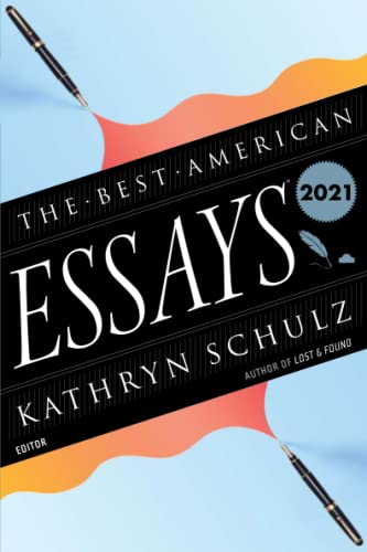 Compare Textbook Prices for Best American Essays 2021 The Best American Series ®  ISBN 9780358381754 by Schulz