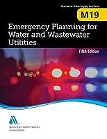 M19 Emergency Planning for Water Utilities