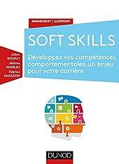 Soft Skills - Développez vos compétences comportementales, un enjeu pour votre carrière de Julien Bouret