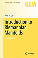 Introduction to Riemannian Manifolds (Graduate Texts in Mathematics (176))