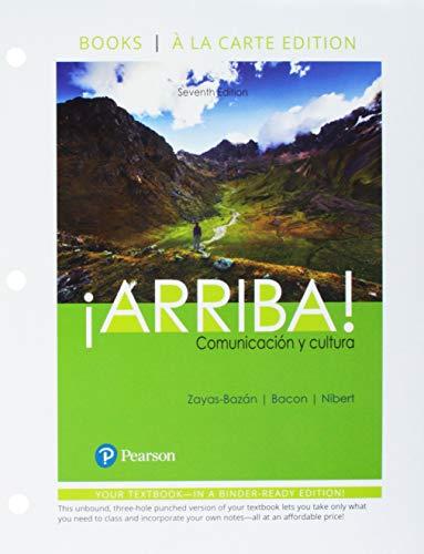 Arriba!: comunicacin y cultura, Books a la Carte plus MyLab Spanish -- Access Card Package (Multi Semester) (7th Edition)