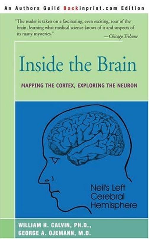 誠実さサーバント配送Inside the Brain: An Enthralling Account of the Structure and Workings of the Human Brain