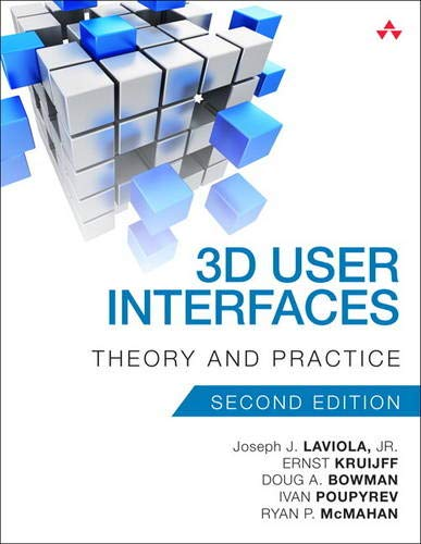 Compare Textbook Prices for 3D User Interfaces: Theory and Practice Usability 2 Edition ISBN 9780134034324 by LaViola Jr., Joseph,Kruijff, Ernst,McMahan, Ryan,Bowman, Doug,Poupyrev, Ivan
