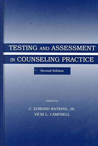 [(Testing and Assessment in Counseling Practice)] [Edited by JR. C. Edward Watkins ] published on (January, 2000)