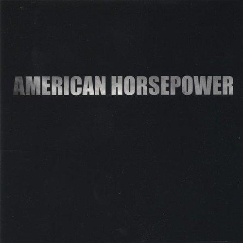 American Horsepower by American Horsepower (2005-04-05)
