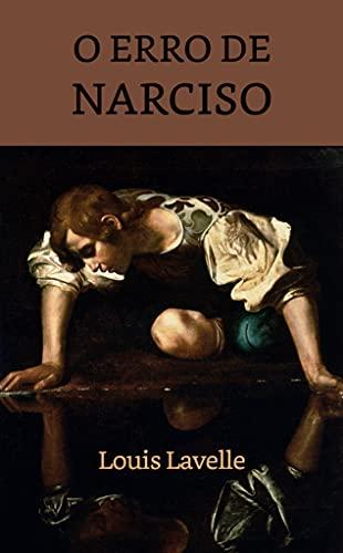 O Erro de Narciso