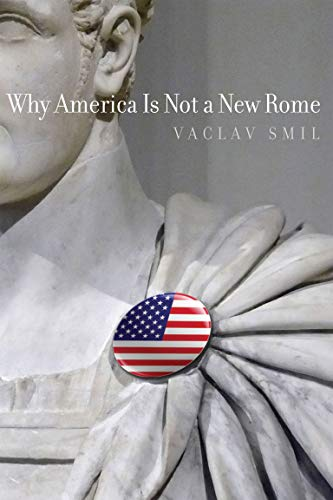 Why America Is Not a New Rome (English Edition)