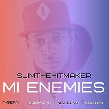Mi Enemies (feat. T-Sean, Bobby East, Nez Long & Young Ruff)