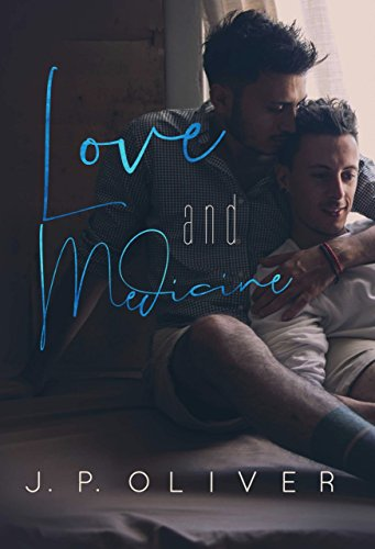 Love and Medicine: A Forbidden Love Gay Romance (Fighting For Love Book 5)