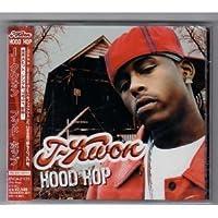 Hood Hop by J-Kwon (2004-04-21)