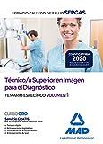 Técnico/a Superior en Imagen para el Diagnóstico del Servicio Gallego de Salud. Temario específico volumen 1