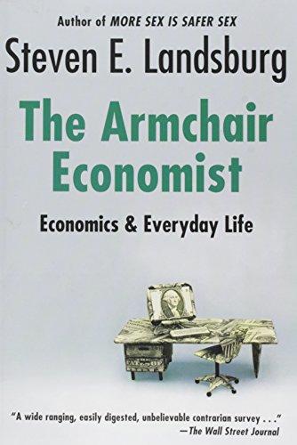 Armchair Economist: Economics & Everyday Life
