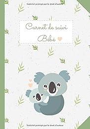 CARNET DE SUIVI BÉBÉ: Journal de bord de bébé - 90