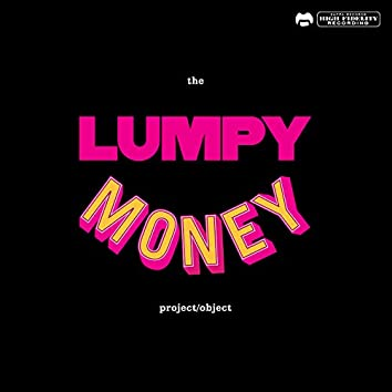 The Lumpy Money Project/Object