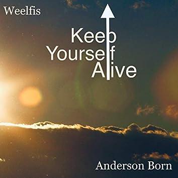 Keep Yourself Alive