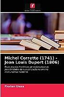 Michel Corrette (1741) - Jean Louis Duport (1806)