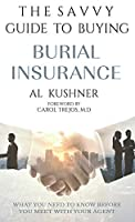 The Savvy Guide to Buying Burial Insurance