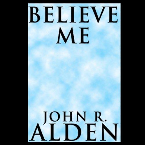 Believe Me audiobook cover art