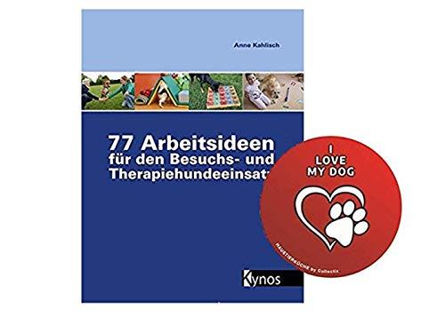 Kynos 77 Arbeitsideen für den Besuch- und Therapiehundeeinsatz + Hunde-Sticker