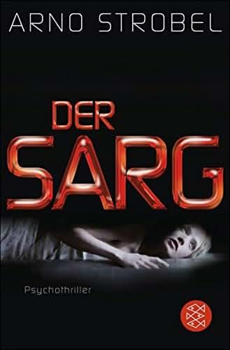 Der Sarg: Psychothriller (German Edition)
