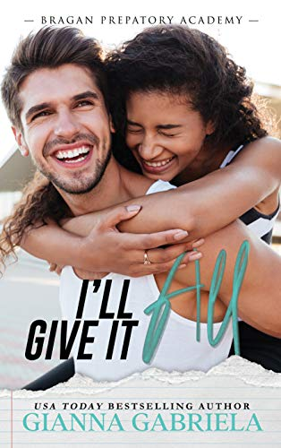 I'll Give It All by [Gianna Gabriela]