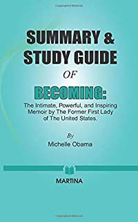 Summary & Study Guide of Becoming by Michelle Obama