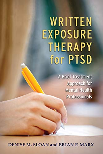 Written Exposure Therapy for PTSD: A Brief Treatment Approach for Mental Health Professionals