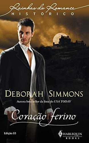Coração Ferino (Harlequin Rainhas do Romance Histórico Livro 3)