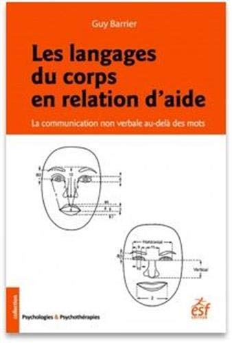 Les langages du corps en relation d'aide: La communication non verbale au-delà des mots