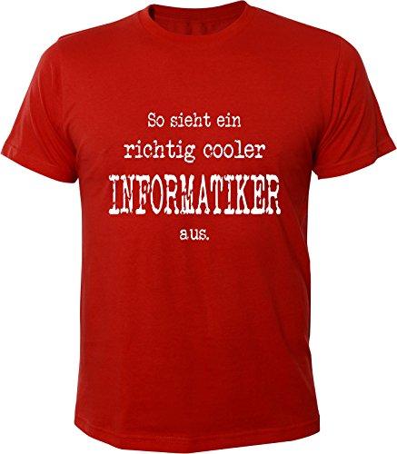 Mister Merchandise Witziges Herren Männer T-Shirt Informatik So sieht ein richtig Cooler Informatiker aus. , Größe: L, Farbe: Rot