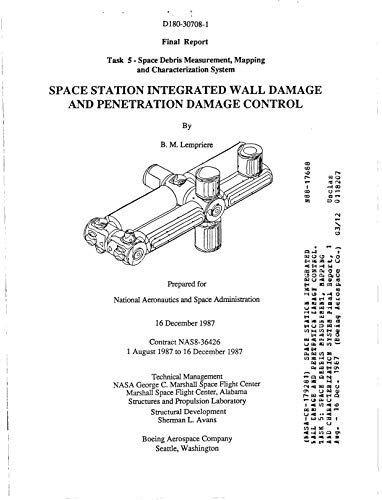 Space station integrated wall damage and penetration damage control. Task 5: Space debris measurement, mapping and characterization system (English Edition)