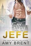 Filthy Jefe (Chicos malos nº 1)