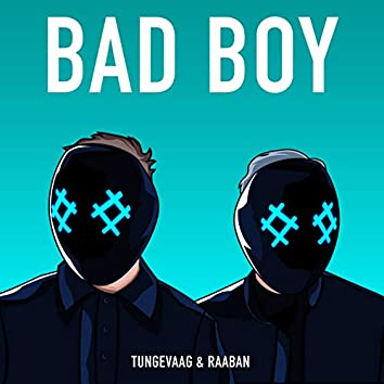 Bad Boy (feat. Luana Kiara)