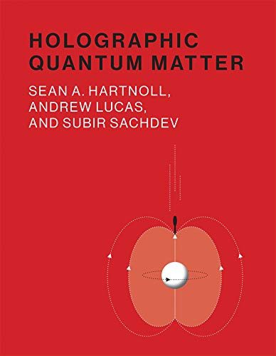 Holographic Quantum Matter (Mit Press)