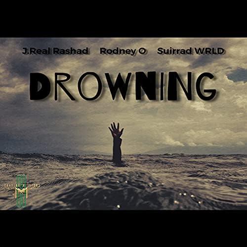 J.Real Rashad feat. Rodney O & Suirrad WRLD