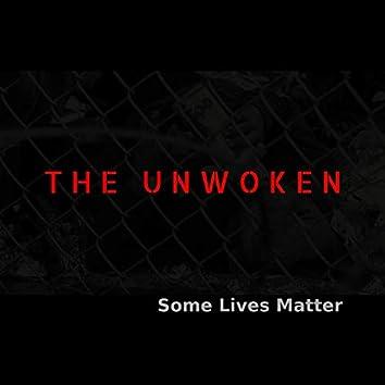 Some Lives Matter