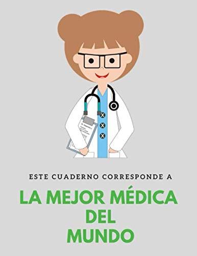 Este cuaderno corresponde a la mejor médica del mundo