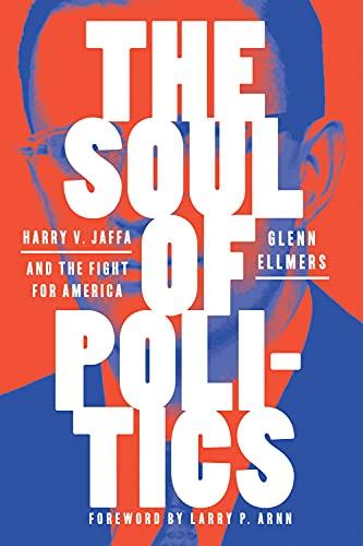 The Soul of Politics: Harry V. Jaff…