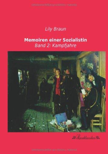 Memoiren einer Sozialistin: Band 2: Kampfjahre