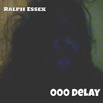 000 Delay