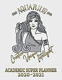 2020-2021 Aquarius Academic Super Planner | Aquarius Horoscope Weekly Planner: Aquarius Zodiac Academic Organizer | Aquarius Zodiac Academic Diary 2020-21 Dated Weekly