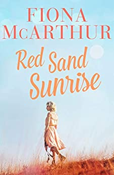Red Sand Sunrise by [Fiona McArthur]
