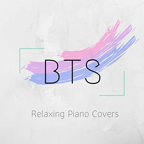 BTS - Relaxing Piano Covers