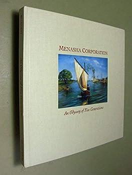 Hardcover Menasha Corporation: An odyssey of five generations Book