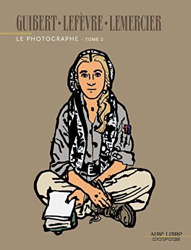 Le Photographe - tome 2 - Le Photographe, tome 2
