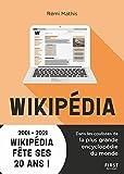 Wikipédia: Dans les coulisses de la plus grande encyclopédie du monde