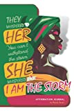 I AM THE STORM a Mindfulness JOURNAL for Women by Melody Sweet: 6x9 (120 Lined Writing Pages) INDIVIDUAL AFFIRMATION on EACH Page with Fillable Boxes ... Being Mindful & Cultivate Self-Worth & Value