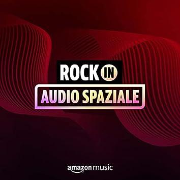 Rock in Audio Spaziale